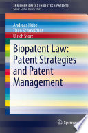 Biopatent Law  Patent Strategies and Patent Management