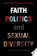 Faith Politics And Sexual Diversity In Canada And The United States