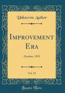 Improvement Era Vol 25