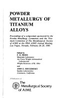 Powder Metallurgy of Titanium Alloys