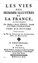 Les Vies Des Hommes Illustres De La France Depuis le commencement de la Monarchie jusqu'à présent