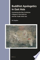 Buddhist Apologetics In East Asia