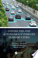 Connected and Autonomous Vehicles in Smart Cities Book