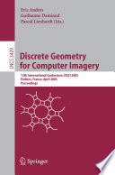 Discrete Geometry For Computer Imagery PDF