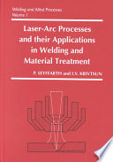 Laser Arc Processes and Their Applications in Welding and Material Treatment