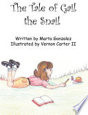 The Tale of Gail the Snail Book PDF