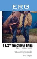 1 & 2nd Timothy & Titus