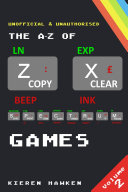 The A Z of Sinclair ZX Spectrum Games  Volume 2