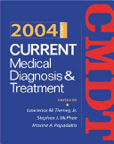 Current Medical Diagnosis and Treatment 2004