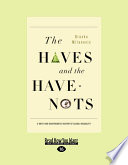 The Haves and the Have Nots Book