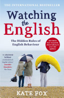 Pdf Watching the English: The International Bestseller Revised and Updated Telecharger