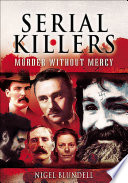 Serial Killers  Murder without Mercy
