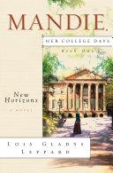 New Horizons (Mandie: Her College Days Book #1)