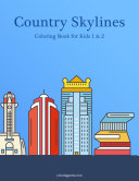 Country Skylines Coloring Book for Kids 1 & 2 [Pdf/ePub] eBook