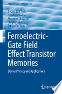 Ferroelectric-Gate Field Effect Transistor Memories