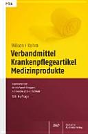 Verbandmittel, Krankenpflegeartikel, Medizinprodukte