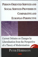 Person-oriented Services and Social Services Providers in Comparative and European Perspective