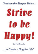 Strive to Be Happy!