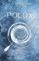 Pdf Polux - L'intégral - Volume 3 Telecharger