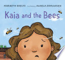 Kaia and the Bees