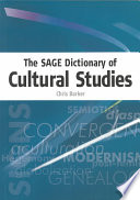 The Sage Dictionary Of Cultural Studies PDF