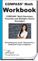 Compass Math Workbook Practice Questions Math Exercises Tutorials And Multiple Choice Strategies