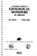 A Traveller s Guide to Geological Wonders in Alberta