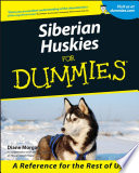 """Siberian Huskies For Dummies"" by Diane Morgan"