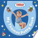 My Thomas Potty Book  Thomas   Friends