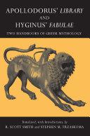 Apollodorus' Library and Hyginus' Fabulae [Pdf/ePub] eBook
