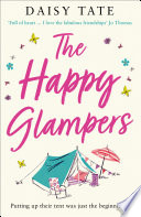 The Happy Glampers  The Complete Novel