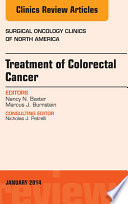 Treatment of Colorectal Cancer, An Issue of Surgical Oncology Clinics of North America,