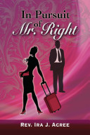 In Pursuit of Mr  Right