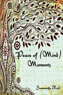Peace Of Mind Moments PDF