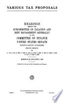 Various Tax Proposals : Hearings Before the Subcommittee on Taxation and Debt Management Generally of the Committee on Finance, United States Senate, Ninety-sixth Congress, Second Session ... March 24, 28, and April 1, 1980