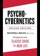 Psycho-Cybernetics Deluxe Edition Pdf/ePub eBook