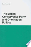 The British Conservative Party and One Nation Politics Book PDF