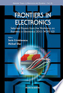 Frontiers In Electronics  Selected Papers From The Workshop On Frontiers In Electronics 2013  Wofe 2013