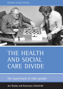 The Health and Social Care Divide  Revised 2nd Edition