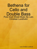Bethena for Cello and Double Bass - Pure Duet Sheet Music By Lars Christian Lundholm Pdf/ePub eBook
