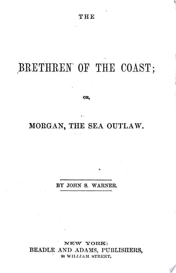 The Brethren of the Coast  Or  Morgan  the Sea Outlaw
