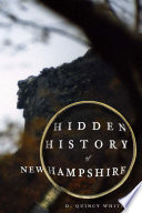 Hidden History of New Hampshire