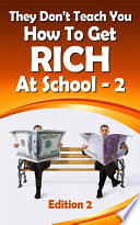 They Don   t Teach You How To Get Rich At School 2  1   2