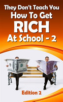 Pdf They Don't Teach You How To Get Rich At School-2 (1, #2) Telecharger
