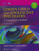 Lewis s Child and Adolescent Psychiatry