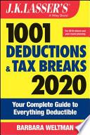 J K  Lasser s 1001 Deductions and Tax Breaks 2020