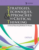 Strategies Techniques Approaches To Critical Thinking E Book