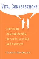 Vital Conversations: Improving Communication Between Doctors ...