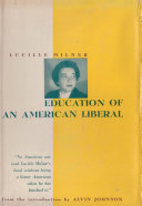 Education of an American Liberal