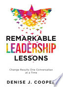Remarkable Leadership Lessons Book